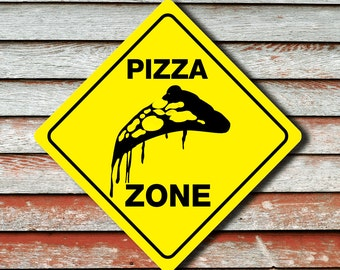 """PIZZA ZONE Funny Novelty Xing Carnival Food Sign 12""""x12"""""""