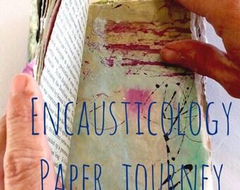 Encausticology Paper Journey Encaustic Painting Online  Workshop Tutorial