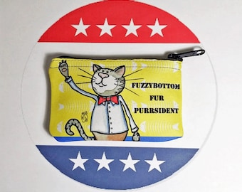 Election Cat Coin Purse Small Pouch 3x5 inch wallet Fuzzybottom Fur Purrsident Cat pun humor Presidential Campaign