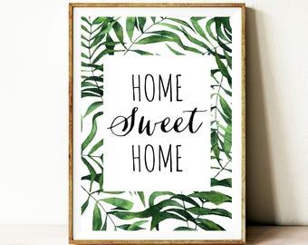 Home sweet home printable, typography wall art, quotes, digital download quotes, printable quotes, home decor idea, wall art idea, poster