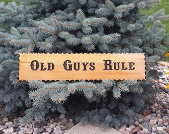 Hand Routed Wood Sign-OLD GUYS Rule-Wood Sign-Carved Wood Sign-Outdoor Sign-Wood Sign