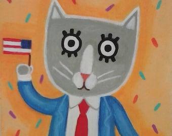 Original Folk Art Painting, Cat Painting, American Flag, Political Art, Humorous Painting, Feline Politician