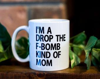 I'm a drop the F-bomb kind of mom
