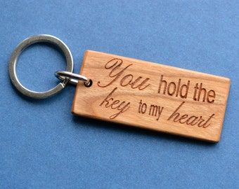 "You hold the key to my heart"" - Real Cherry Wood"