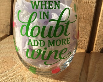 When In Doubt Wine, Wine Glass Gift, Christmas Glass, Christmas, Holiday Wine Glass, Holiday Gift, Holiday Swap Gift