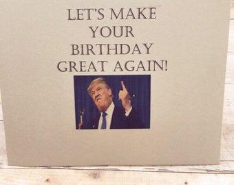 Donald trump card, Donald Trump, Funny birthday card, happy birthday card, trump, cards, funny cards, birthday cards, political cards, funny