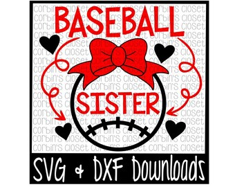 Baseball Sister Cutting File - DXF & SVG Files - Silhouette Cameo, Cricut