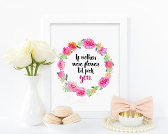 Digital print, mothers day print, watercolor print, floral print,printable, typography art,mother gift, download