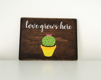 Love Grows Here wood sign | Succulents | Southwestern Decor | Succulent signs | Cactus Sign | Cacti  wall art