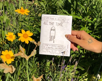 Everything is on Fire All the Time - zine