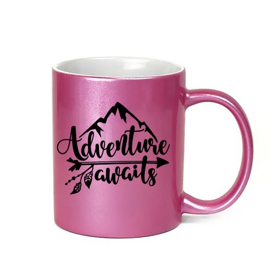 Pink Coffee Mug Adventure Awaits - Microwave Dishwasher Safe Pink Coffee Mug