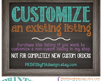Customize an Existing Listing, Request a custom order, Personalized Custom Printable Digital Print, Digital Printable File Only
