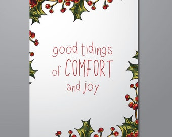 Good Tidings of Comfort and Joy, Christmas Wall Art Print with Mistletoe- Home Decor Print on Paper or Canvas