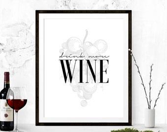 Drink More Wine Print, Wine Art, Wine Quote, Wine Lover Gift, Kitchen Art, Kitchen Wall Art, Kitchen Printable, Wine Printable, Wine Poster