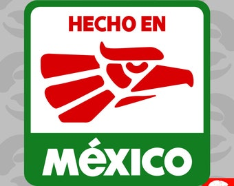 Hecho en Mexico Sticker Self Adhesive Vinyl Made in Mexico MEX MX - C1342