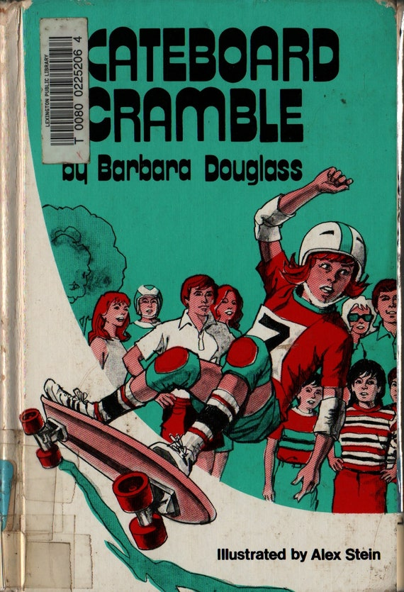Skateboard Scramble + First Edition + Barbara Douglass + Alex Stein + 1979 + Vintage Kids Book