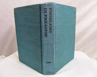 Problems In Paradise: The View From Government House, Richard Barrett Lowe, Pageant Press 1967, Hardcover SIGNED Book Governor Samoa & Guam