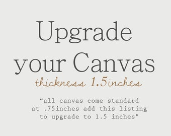 Canvas Frame Thickness Upgrade