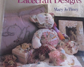 Victorian Ribbon & Lacecraft Designs by Mary Jo Hiney 1993 PB Very Good
