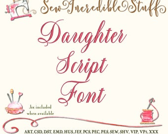 Daughter Script Machine Embroidery Font