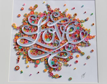 """Quilled Paper Art: """" Explosion Of Love """""""