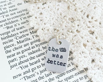 The book was better necklace, literary jewelry, bibliophile book lover  gift, book necklace, book nerd jewelry