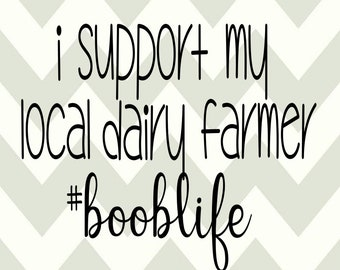 I support my local dairy farmer-Boob life-SVG-DXF