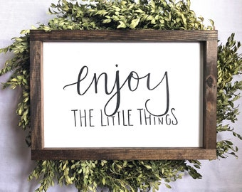 "Enjoy the Little Things, wood sign, 17.5""x12"""