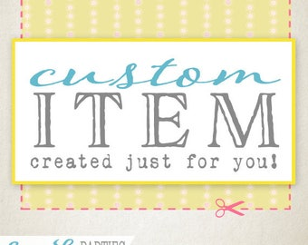 Custom Design Printable Item - Created just for you - Sassaby Parties Custom Design