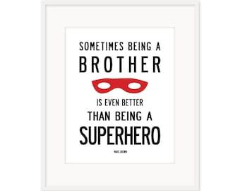 Brother Superhero Print