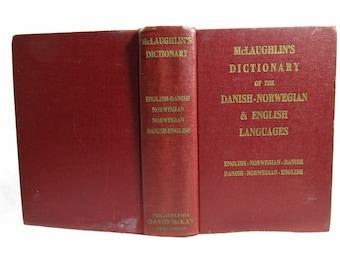 McLaughlin's Dictionary Of The Danish-Norwegian & English Languages, Prof. J. R. Ainsworth Davis, Hardcover Book 1940's