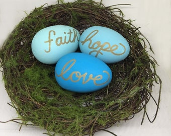 Nest with eggs, calligraphy eggs, spring decor, Faith Hope Love, inspirational decor, blue painted eggs, pink eggs, Robin eggs, Mothers Day