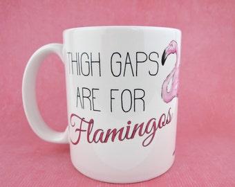 Manques de cuisse sont pour les flamants roses, Mug flamant rose, Art de l'aquarelle, aquarelle flamant, flamant rose Mug à café, tasses à la main, Mug rose, Funny Mug