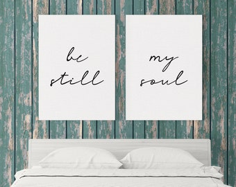 Be Still My Soul CANVAS Art / Above Bed Artwork / Bedroom Art / Wedding Anniversary Present / Wedding Gift / Home Decor / Large Sizes