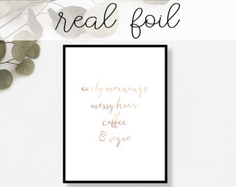 Early Mornings, Messy Hair Print // Real Gold Foil // Minimal // Gold Foil Art // Home Decor // Modern Office Print // Typography // Fashion