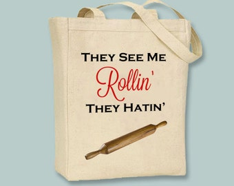 They See Me Rollin', They Hatin' Fun Canvas Tote - Selection of sizes available