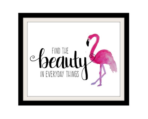 Flamingo Print Girl Quotes Find the Beauty Pink and Black - photo#20