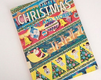 1979 Favorite Christmas Songs and Stories - Illustrations by Dellwyn Cunningham - Big Treasure Book of Christmas -