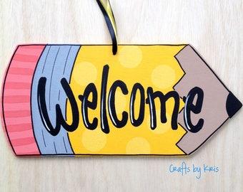 Welcome wood sign, teacher door hanger, yellow pencil, back to school decoration, teacher gift
