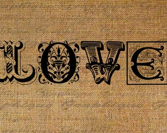 Burlap Digital Download Fancy Love Text Word 2 Versions  Across and 4 Large Letters Collage Sheet Transfer Pillows Tote Tea Towels 2745