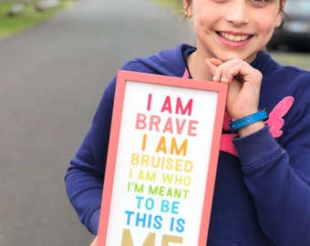 Selah Signs I am Brave I am Bruised The Greatest Showman wood sign graduation gift