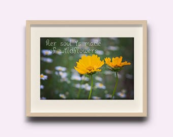 Wildflower quote, inspirational quote, wildflower print, wildflowers, her soul is made of wildflowers, quote print, wall art, wall decor
