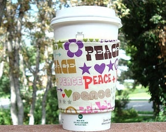 Fabric coffee cozy / cup sleeve / coffee sleeve  -- PEACE and LOVE