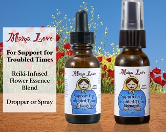 Support for Troubled Times, Flower Essences for Trauma, Grief, Stress, Organic, Reiki-Infused Bach and North American, Dropper or Spray