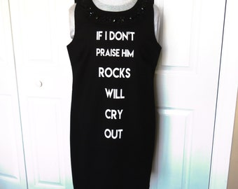 "Black ""Rocks Will Cry Out"" Sleeveless Gemstone Dress - Size 12 ... Christian Fashion, Jesus, hosanna, triumphal entry, T-Shirt, graphic"