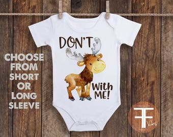 Don't Moose With Me ONESIE®, Baby Onesie, Baby Clothes, Newborn Onesie, Baby Girl Clothes, Baby Boy, Woodland Animal Onesie, Moose Onesie