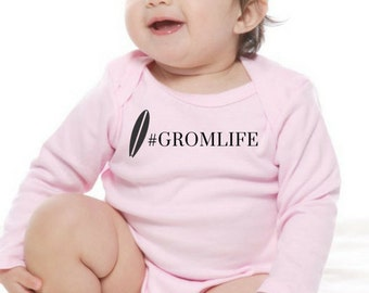 Long Sleeve Onesie- #GROMLIFE