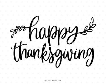 Happy Thanksgiving Svg Commercial Use Cutting File Cut