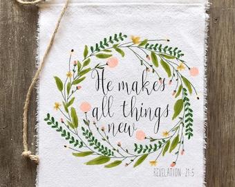 Farmhouse Decor, Wall Hanger, Wall Decor, Door Hanger, He Makes All Things New Revelation 21:5