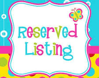 Reserved Listing for Chrystal Moore
